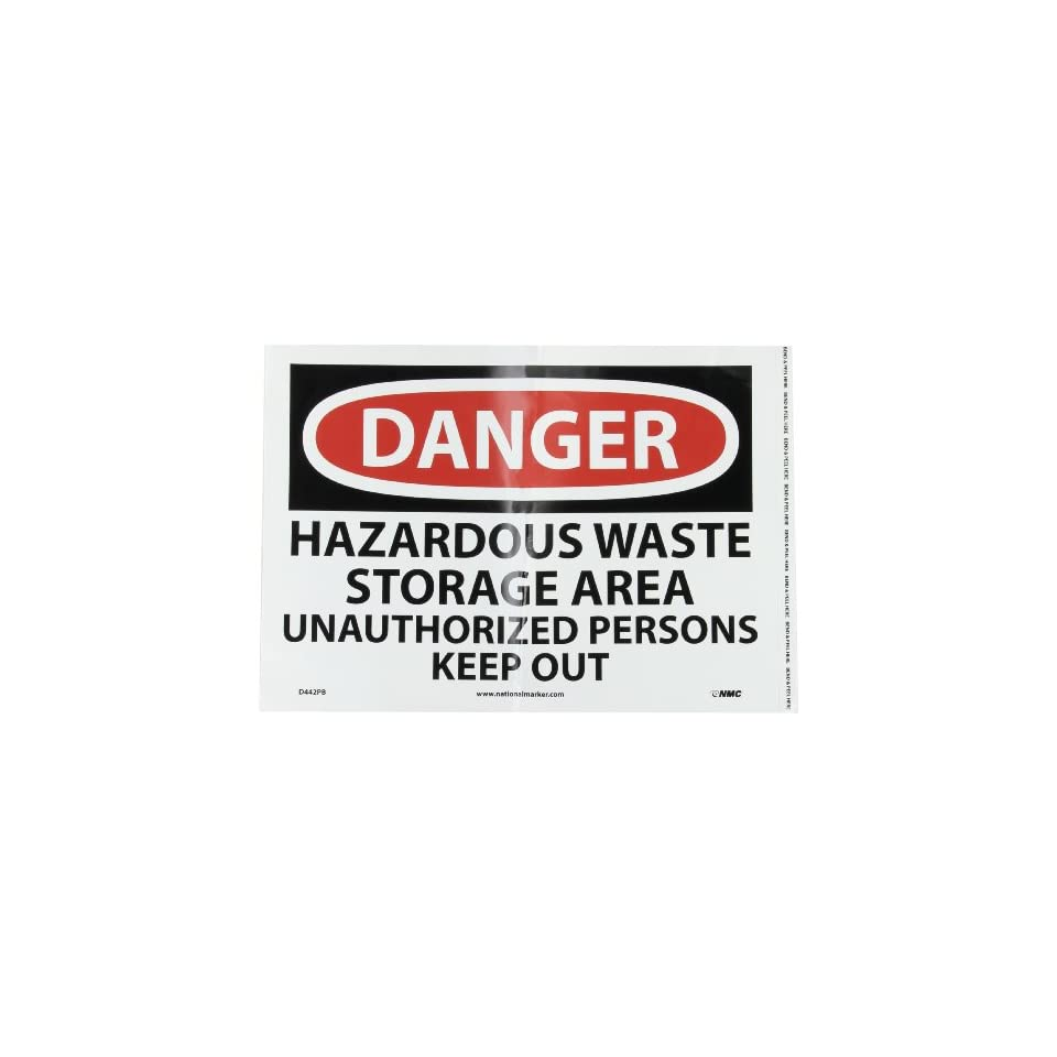NMC D442PB OSHA Sign, Legend DANGER   HAZARDOUS WASTE STORAGE AREA UNAUTHORIZED PERSONS KEEP OUT, 14 Length x 10 Height, Pressure Sensitive Adhesive Vinyl, Black/Red on White