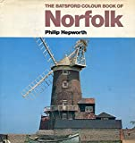 img - for The Batsford colour book of Norfolk book / textbook / text book