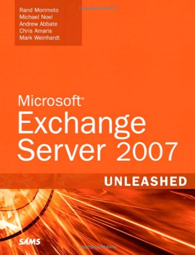 Microsoft Exchange Server 2007 Unleashed
