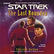 Star Trek: The Last Roundup (Adapted) | [Christie Golden]