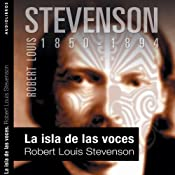 La isla de las voces [The Isle of Voices] | [Robert Louis Stevenson]