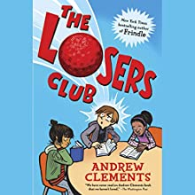 The Losers Club Audiobook by Andrew Clements Narrated by Chris Gebauer