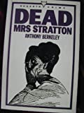 Dead Mrs. Stratton (0701205849) by Berkeley, Anthony