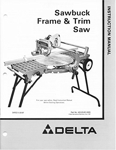 Delta Sawbuck Frame & Trim Saw Instruction Manual [Plastic Comb] [Jan 01, 190...