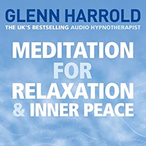 Meditation for Relaxation and Inner Peace Audiobook