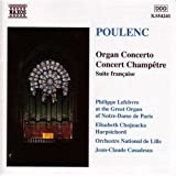 プーランク:オルガン,弦楽とティンパニのための協奏曲/クラヴサンと管弦楽のための「田園のコンセール」/