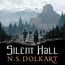 Silent Hall: The Godserfs, Book 1 Audiobook by N. S. Dolkart Narrated by Adam Sims