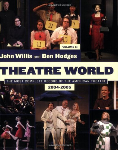 Theatre World: Volume 61, 2004-2005: Softcover (John Willis Theatre World)