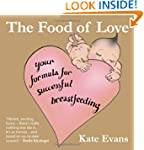 Food of Love, The: Your Formula for S...