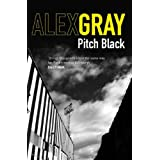 Pitch Black: 5 (DCI Lorimer)by Alex Gray