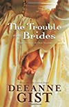 The trouble with brides : three novels in one volume