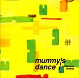 mummy's dance