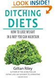 Ditching Diets: How to lose weight in a way you can maintain