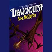 Dragonquest: Dragonriders of Pern, Volume 2 | Anne McCaffrey