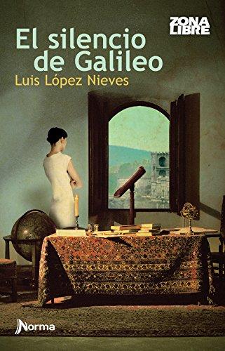 El silencio de Galileo (Spanish Edition) PDF