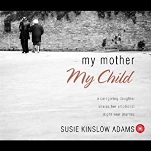 My Mother, My Child Audiobook
