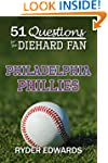 51 QUESTIONS FOR THE DIEHARD FAN: PHI...