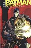 BATMAN - NO MAN'S LAND tome 5