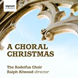 A Choral Christmas - The Rodolfus Choir