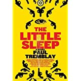 The Little Sleepby Paul Tremblay