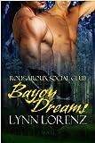 Bayou Dreams