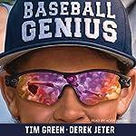 Baseball Genius   Tim Green,Derek Jeter