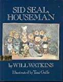 img - for Sid Seal, Houseman book / textbook / text book