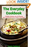 The Everyday Cookbook: A Healthy Cook...