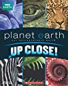 Up Close (Planet Earth)