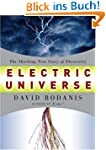 Electric Universe: The Shocking True...