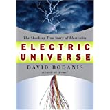 Electric Universe: The Shocking True Story of Electricityby David Bodanis