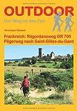 Frankreich: Régordaneweg GR 700: Pilgerweg nach Saint-Gilles-du-Gard