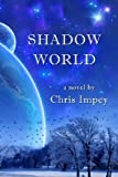 Chris Impey Shadow World
