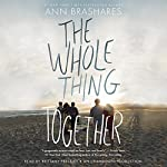 The Whole Thing Together | Ann Brashares