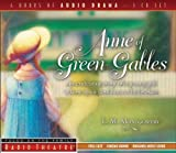 ANNE OF GREEN GABLES 3 CDS (Radio Theatre)
