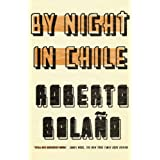 By Night in Chileby Roberto Bolano Chris...
