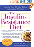 The Insulin-Resistance Diet--Revised...