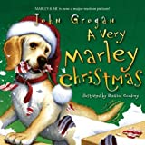 John Grogan A Very Marley Christmas