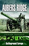 img - for Aubers Ridge (Battleground Europe) book / textbook / text book