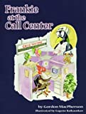 Frankie at the Call Center [Paperback]