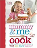 Mummy & Me Cook (Mummy and Me)
