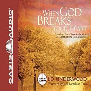 When God Breaks Your Heart Audiobook