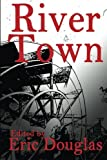img - for River Town book / textbook / text book