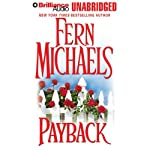 Payback: Revenge of the Sisterhood #2 (       UNABRIDGED) by Fern Michaels Narrated by Laural Merlington