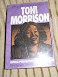 Toni Morrison: Critical Perspectives Past and Present (Amistad Literary Series) (1567430120) by Gates, Henry Louis