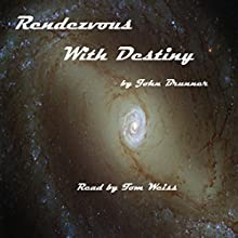 Rendezvous with Destiny (       UNABRIDGED) by John Brunner Narrated by Tom Weiss