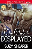 img - for The Club 4: Displayed (Siren Publishing Allure) book / textbook / text book
