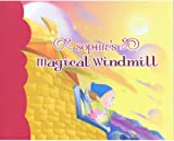 img - for Sophie's Magical Windmill book / textbook / text book