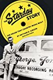 img - for The Starday Story: The House That Country Music Built (American Made Music) book / textbook / text book