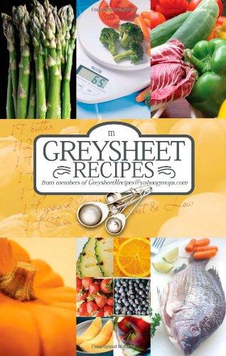 Greysheet Recipes Cookbook: Greysheet Recipes Collection From Members Of Greysheet Recipes